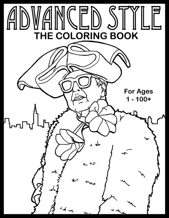 Advanced Style: The Coloring Book, Illustrations of Stylish Seniors ...