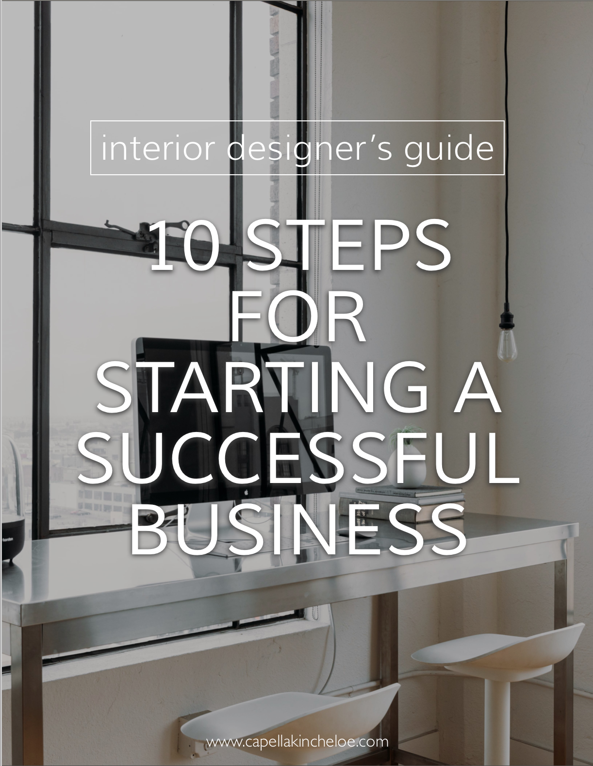 10 Steps For Starting A Successful Interior Design Business