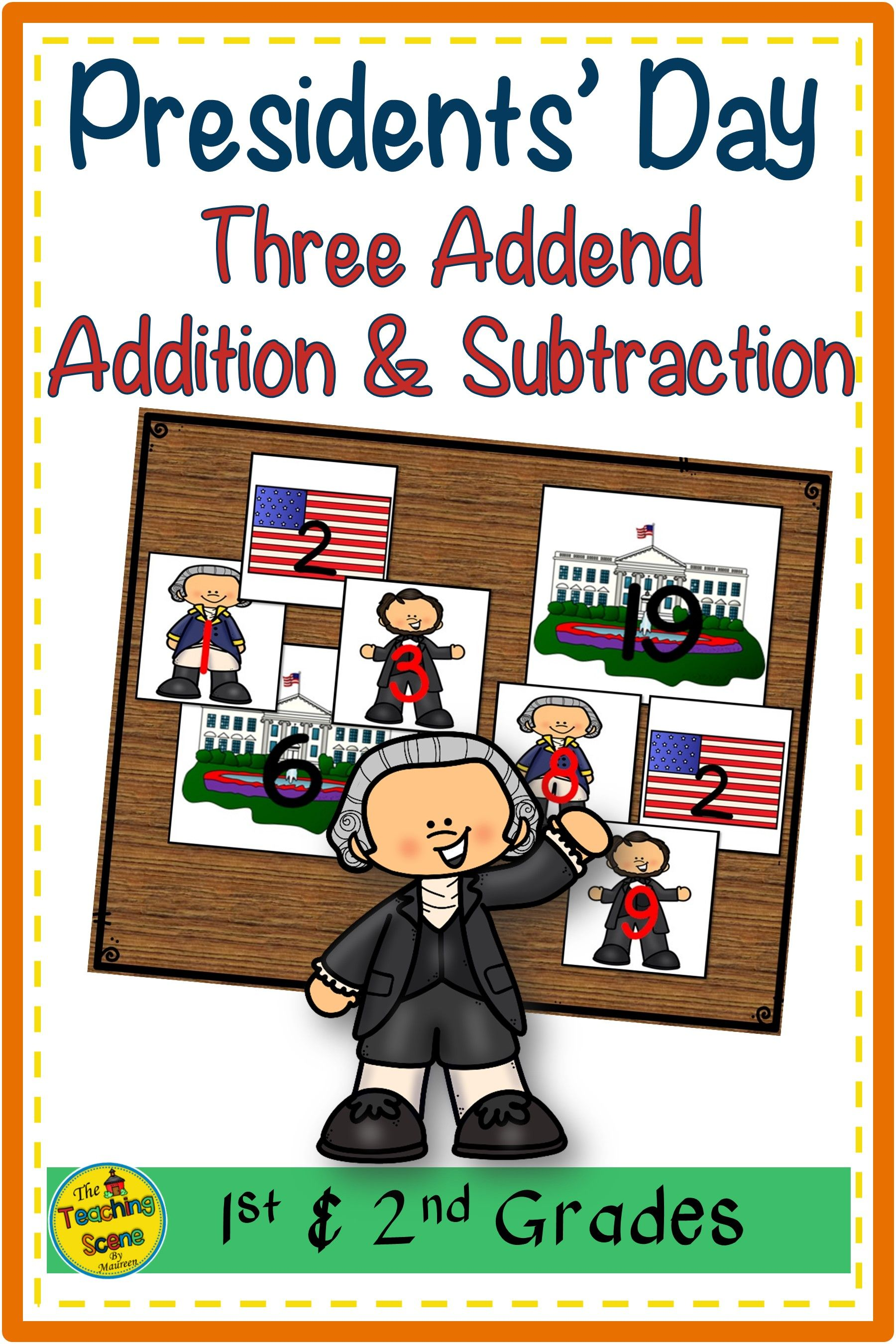 Presidents Day Build 3 Addend Addition Amp Subtraction