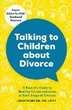 Free Kindle Book -  [Parenting & Relationships][Free] Talking to Children About Divorce: A Parent's Guide to Healthy Communication at Each Stage of Divorce: Expert Advice for Kids' Emotional Recovery