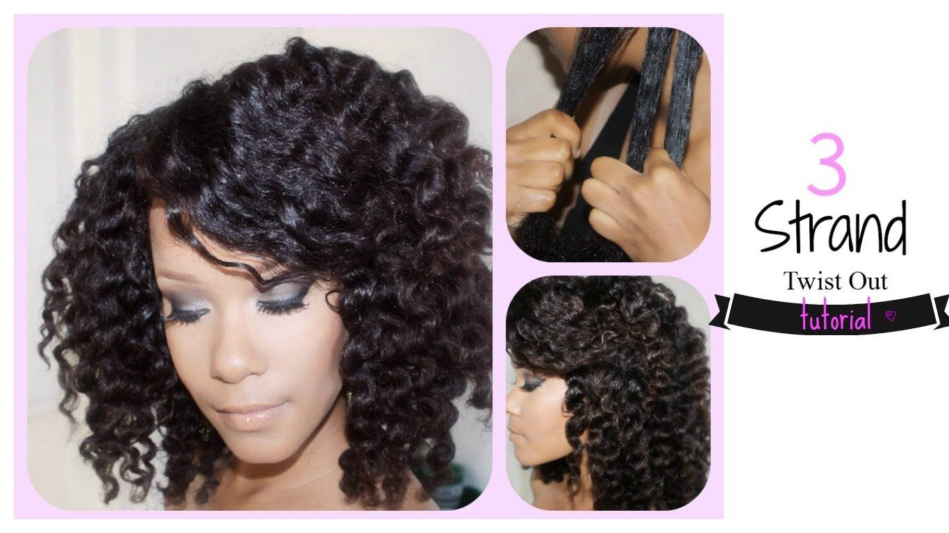 3 Strand Twist Out Tutorial!!!
