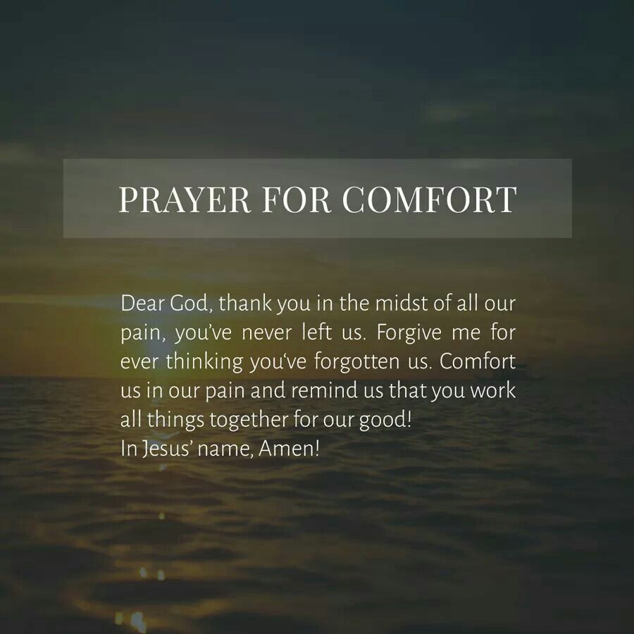 Prayer For Comfort Prayer For Comfort Prayer For You Names Of Jesus