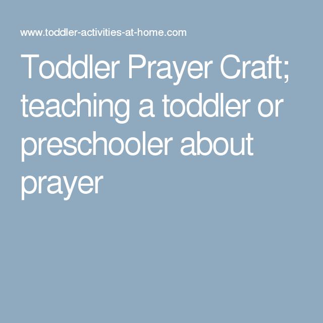 Toddler Prayer Craft; teaching a toddler or preschooler about prayer