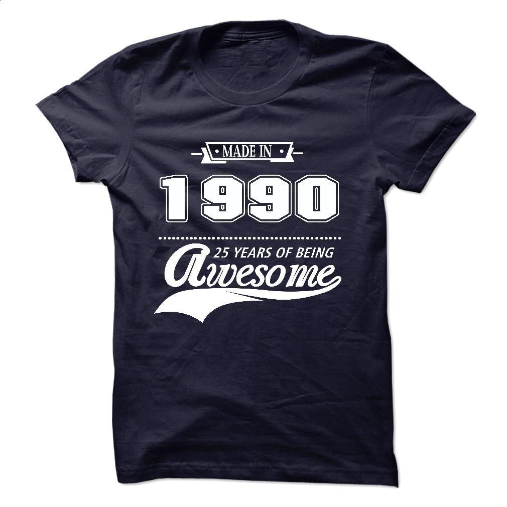 Made in 1990 , Aged to Perfection T Shirt, Hoodie, Sweatshirts - make your own t shirt #Tshirt #fashion