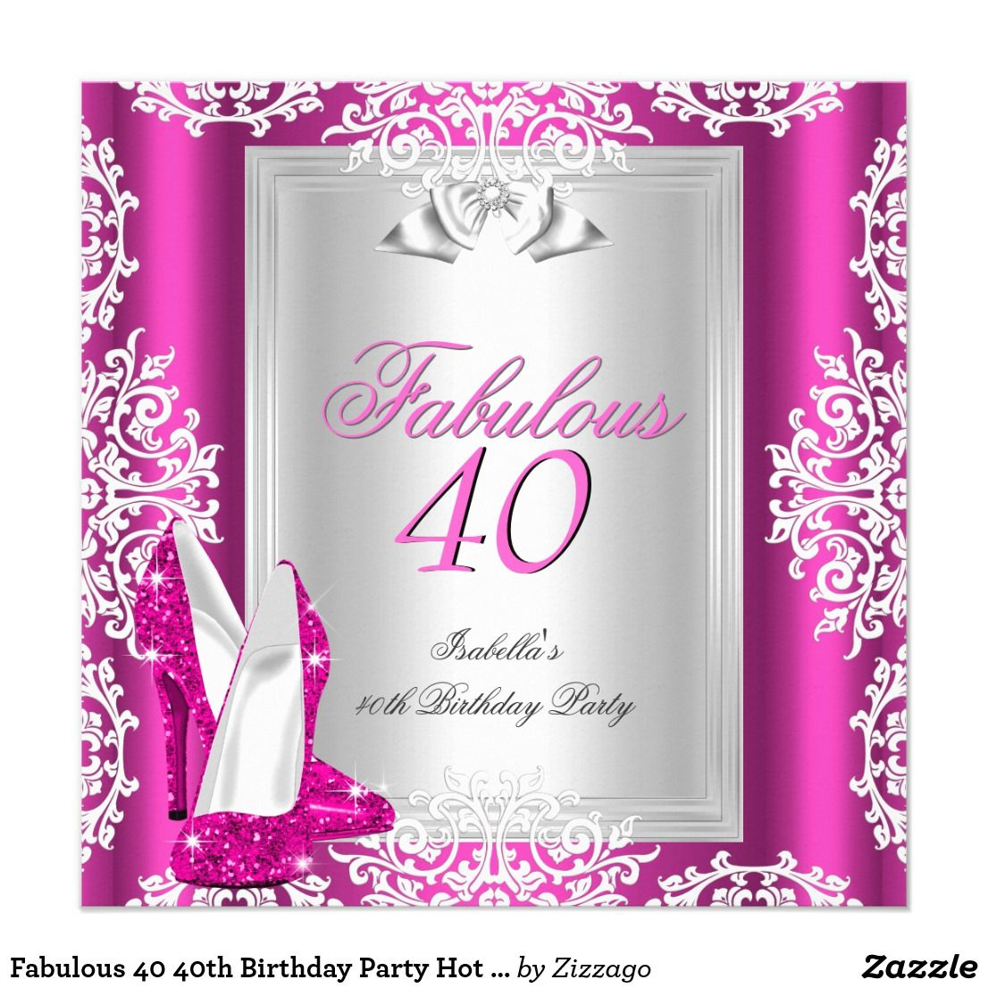 Fabulous 40 40th Birthday Party Hot Pink Shoes Invitation | { Happy ...
