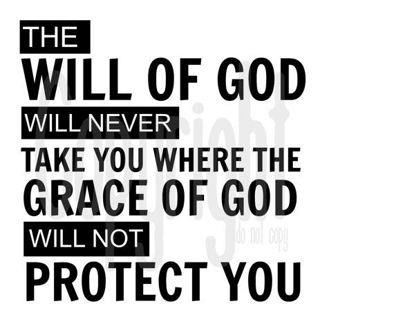 The Will Of God Will Never Take You Where The By Dowhatmakesuhappy