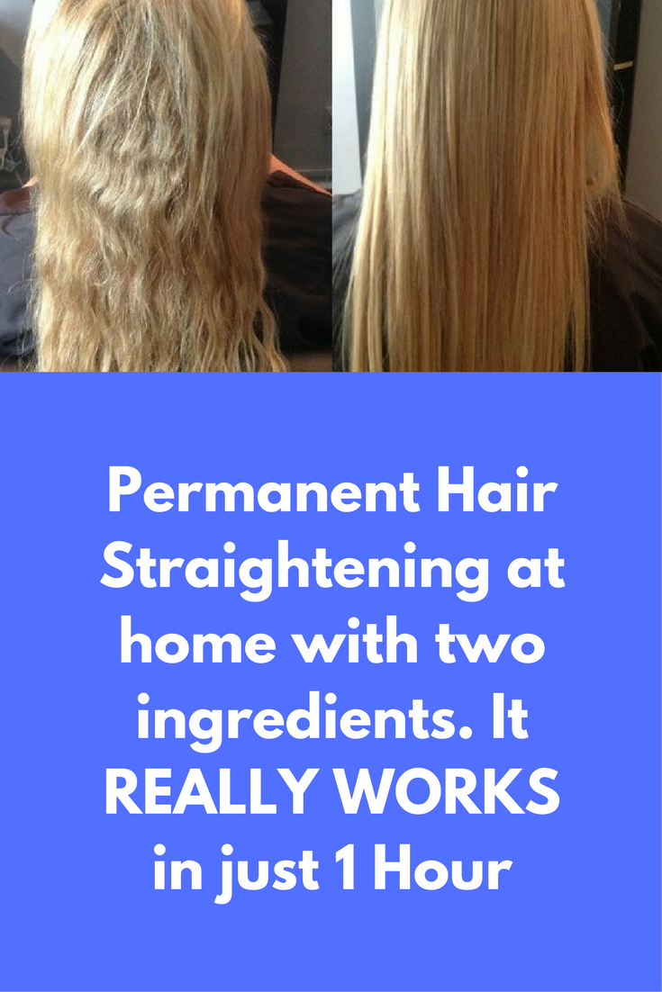 Permanent Hair Straightening At Home With Two Ingredients It Really Works In Hair Straightening Treatment Straightening Natural Hair Homemade Hair Treatments