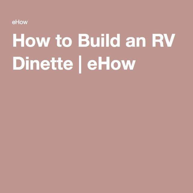 How to Build an RV Dinette | eHow