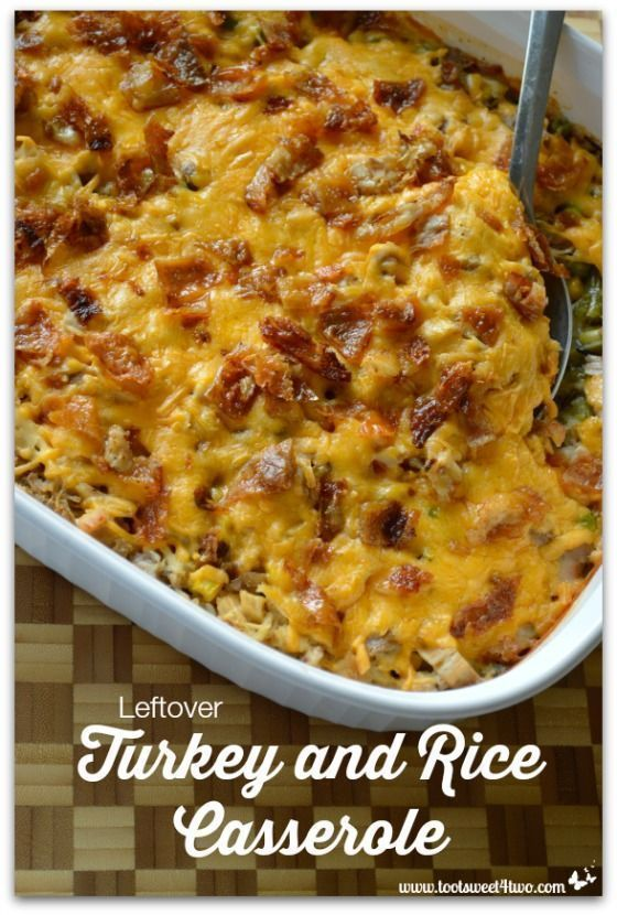 Redneck Leftover Turkey and Rice Casserole - Toot Sweet 4 Two