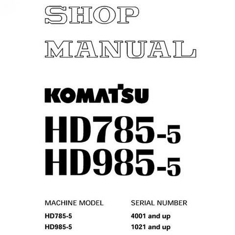 Komatsu HD785-5, HD985-5 Dump Truck Service Repair Shop