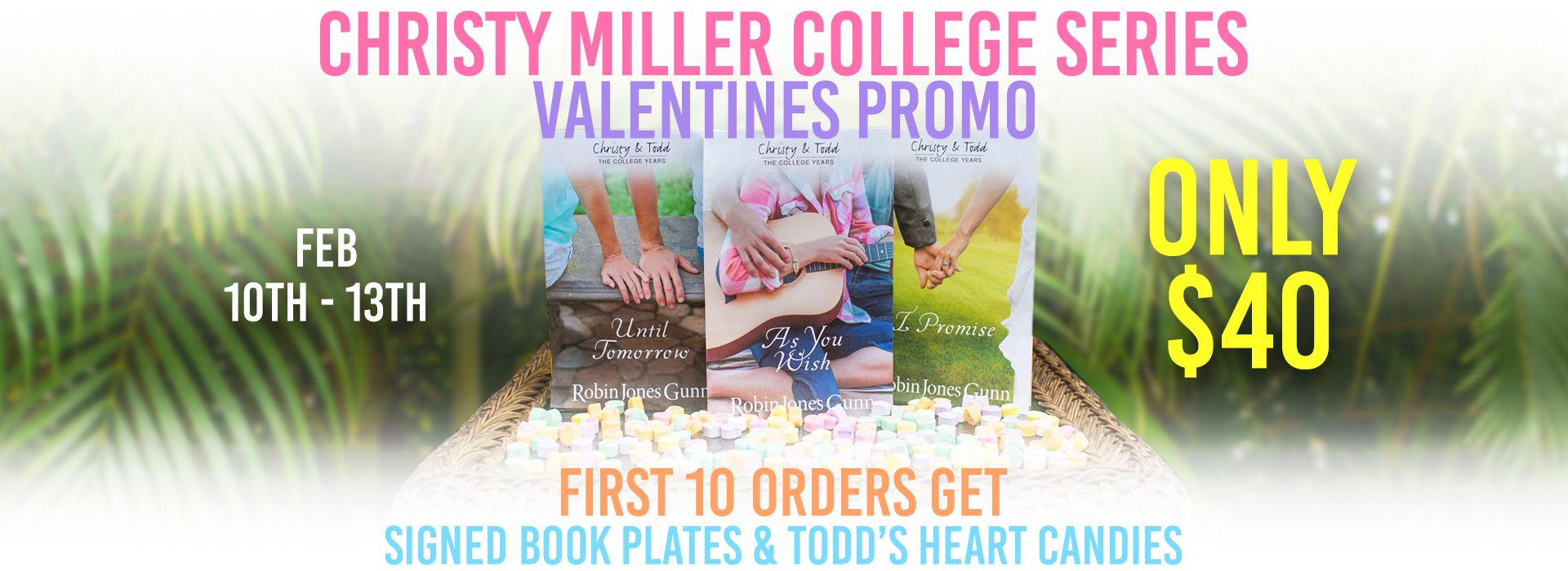 Valentines Promo! The Complete Christy Miller College Series ONLY $40! Plus the first 10 orders get signed book plates for all 3 books and cute Todd's Heart Candy. Only at #bookshoprobingunn #christymoment #valentinesgift
