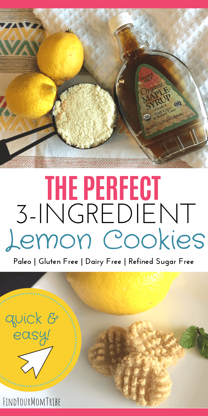Buttery, soft, melt-in-your-mouth lemon cookies that are guilt-free! You'll be making this recipe again and again! With just 3 ingredients, these lemon cookies are easy to bake and you probably have everything you need in your pantry! They're also gluten free, paleo, clean eating, dairy free, egg free, and refined sugar free. Click through to see the full recipe! #lemoncookies #paleo #findyourmomtribe