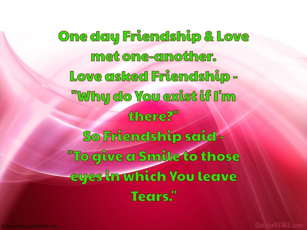 Quotes About Friendship And Love And Life Onedaylovequotes  One Day Friendship & Love Met Oneanother