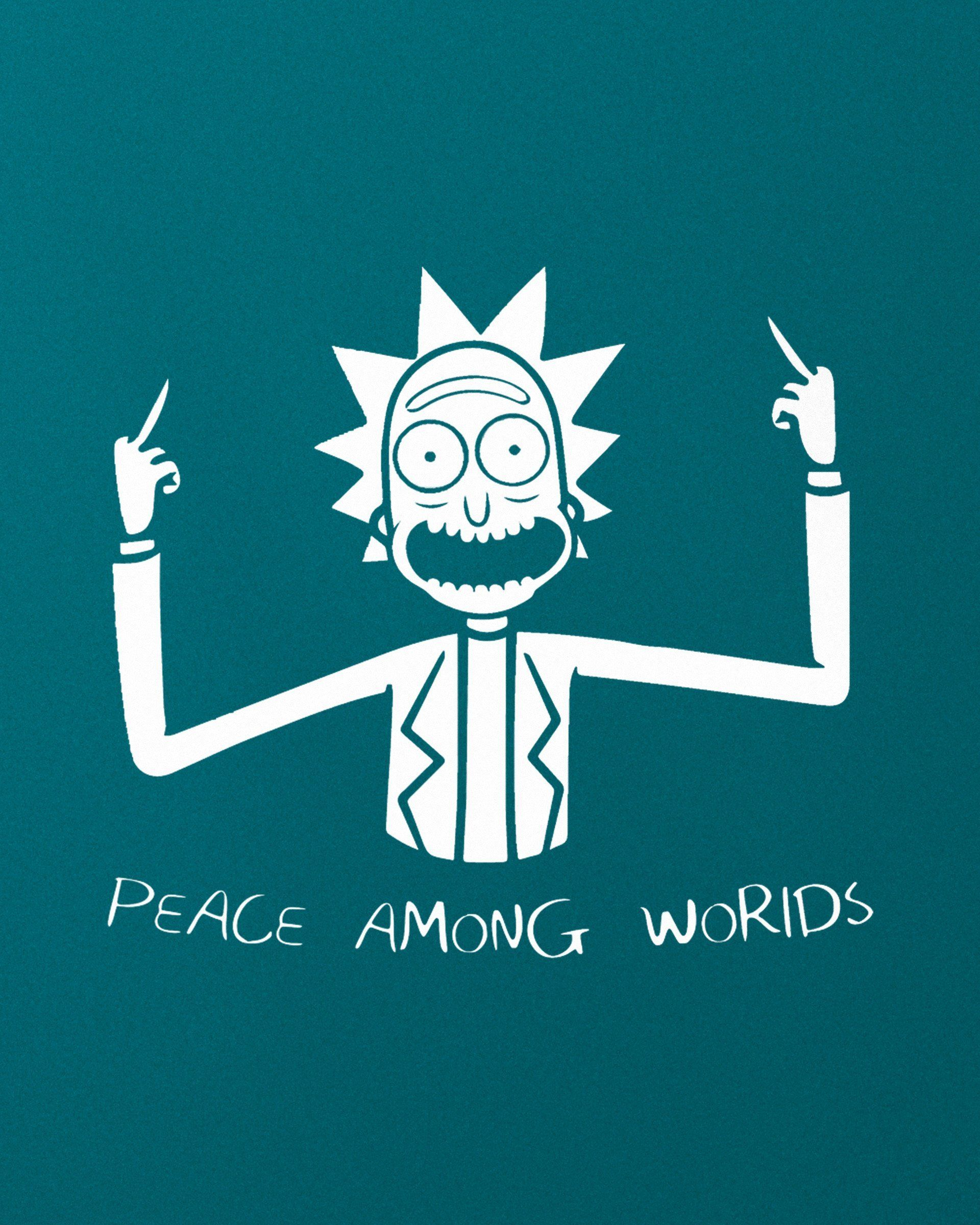 Peace Among Worlds Rick And Morty Quotes Rick And Morty Morty