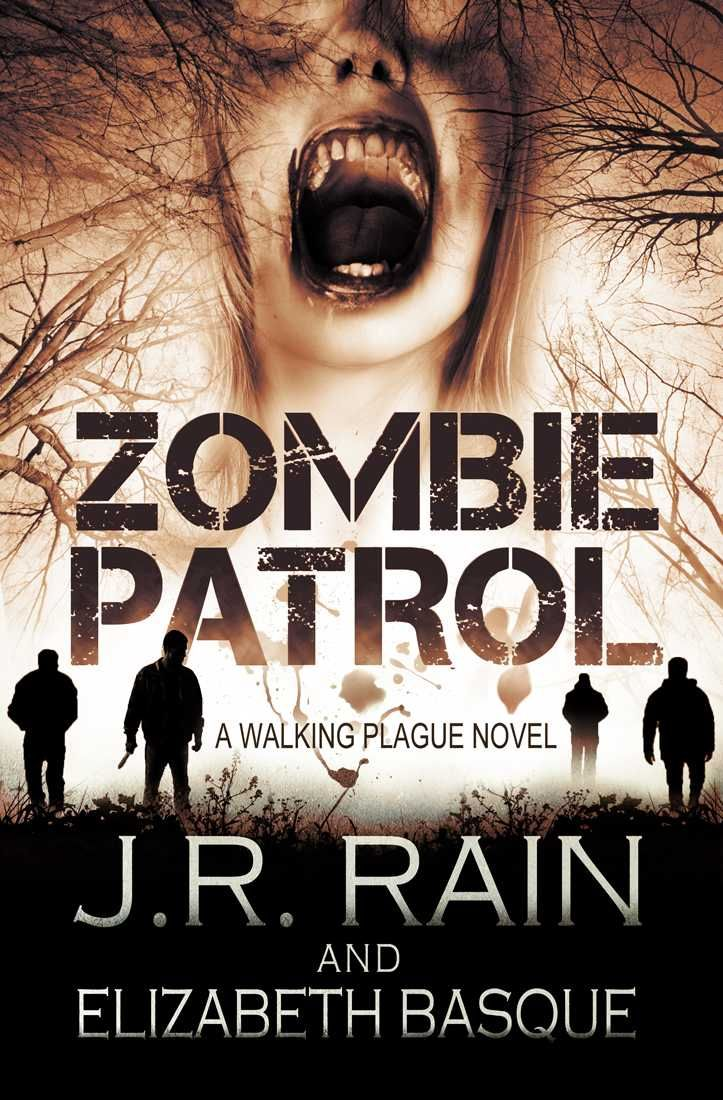 Zombie Patrol Walking Plague Trilogy Book 1