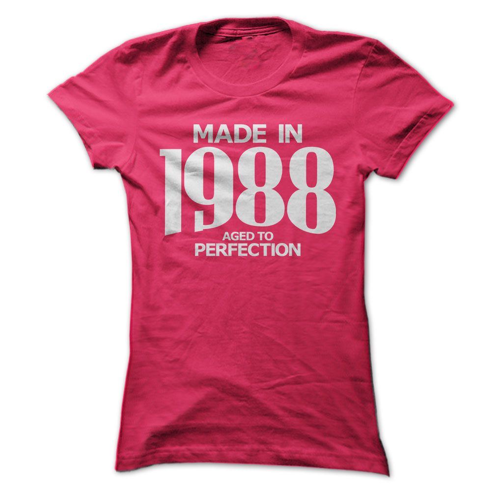 Made in 1988 - Aged to Perfection