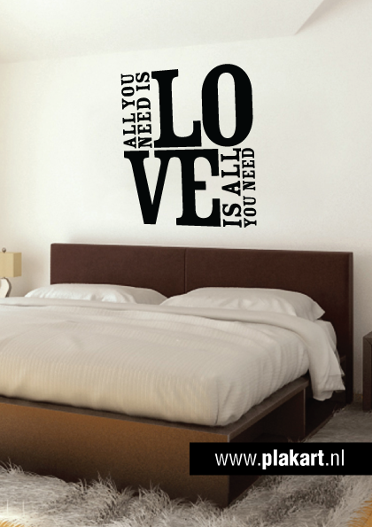 Ontwerp muursticker | muurtekst All you need is love slaapkamer ...
