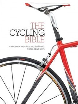 Download The Cycling Bible: The Complete Guide for All