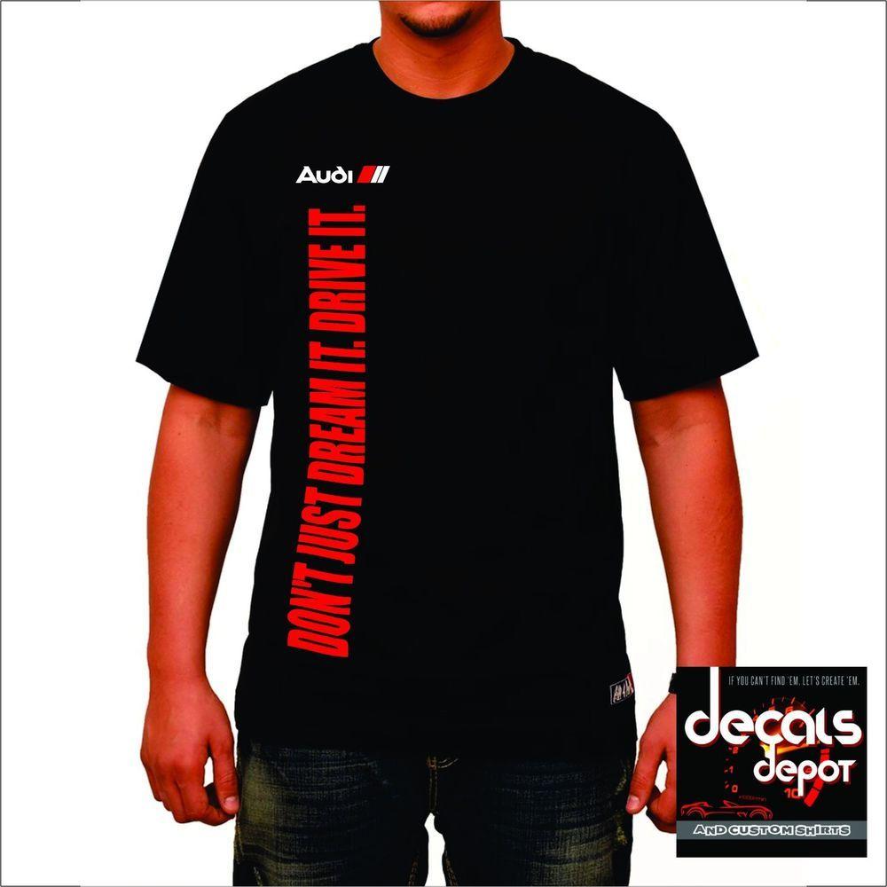 A7 A4 A3 S3 A5 Custom Shirt for AUDI Car Owners Q5 3.2 Quatro Q7 S4 A6