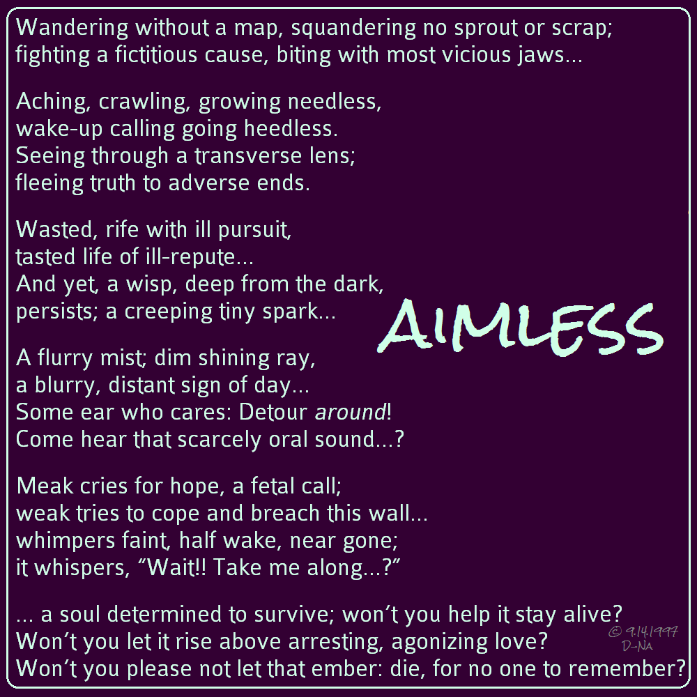 Aimless 9 14 97 #pain #lost #suffering #life #drugs