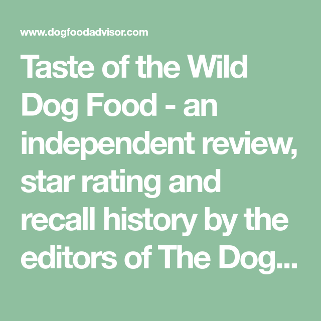 Taste Of The Wild Dog Food An Independent Review Star Rating