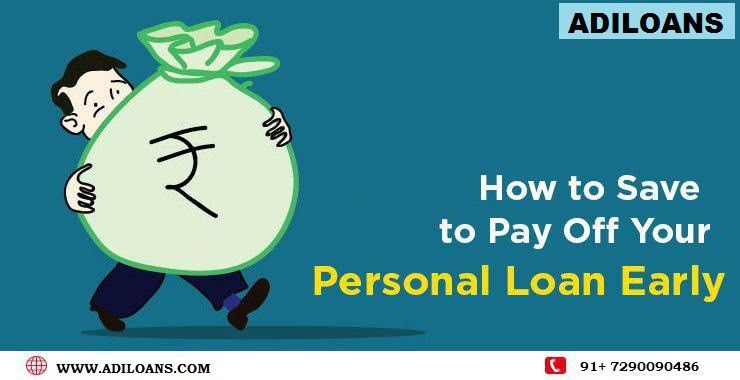 How To Save To Pay Off Your Personal Loan Personal Loans Business Loans Loan