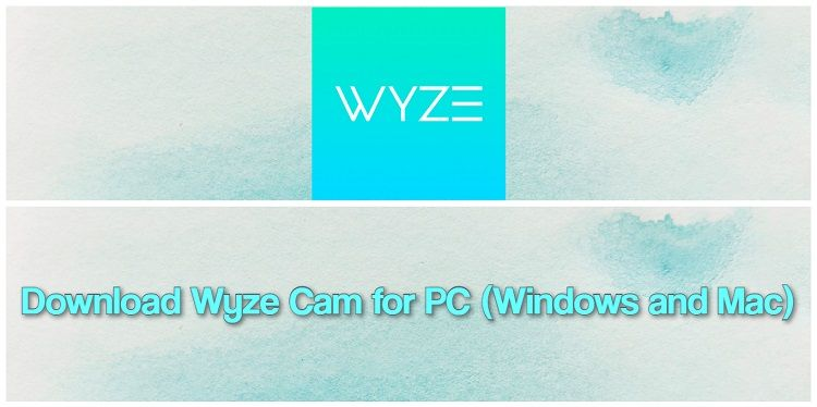 Download wyze cam for pc windows and mac in 2020 mac