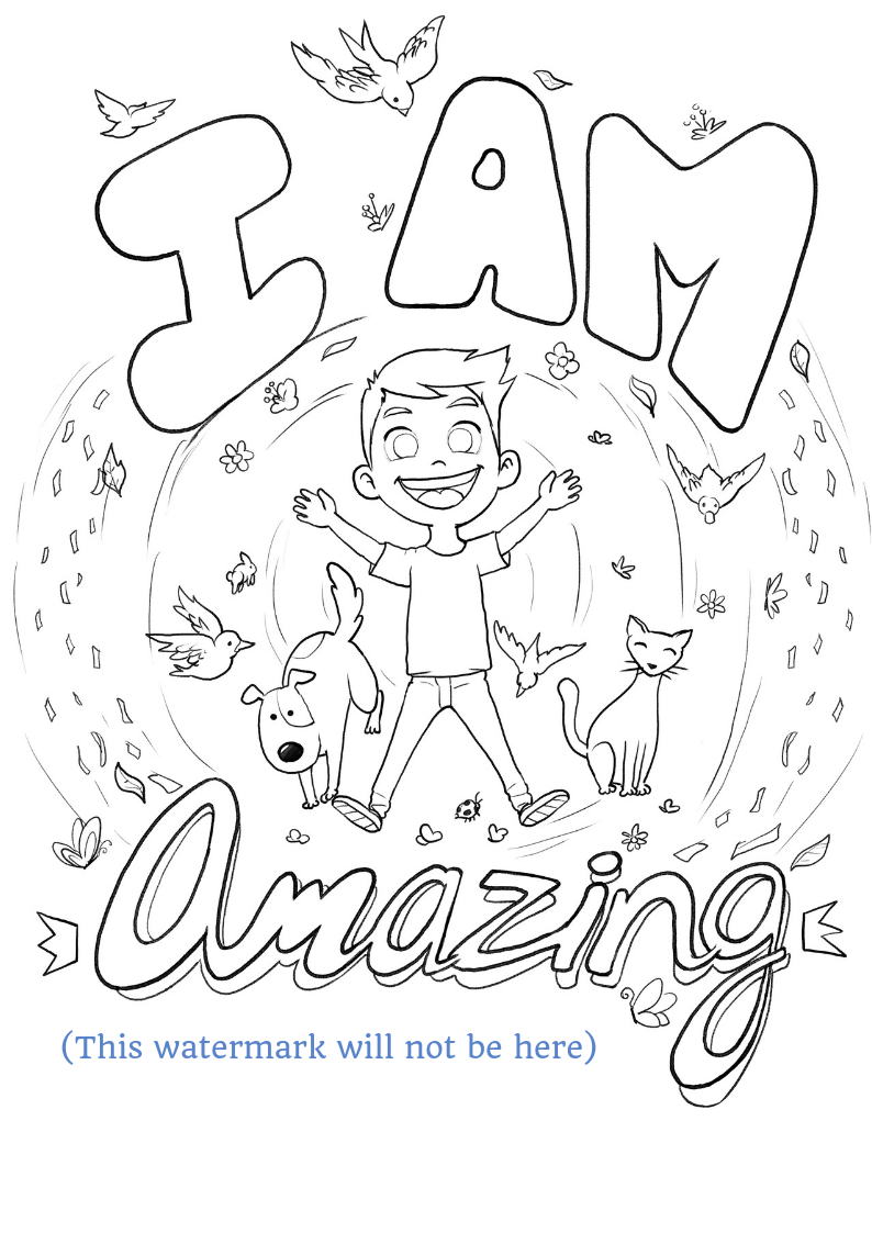 I Am Amazing Colouring Page Printable Preschool Worksheets Positive Affirmations For Kids Me Preschool Theme [ 1123 x 794 Pixel ]