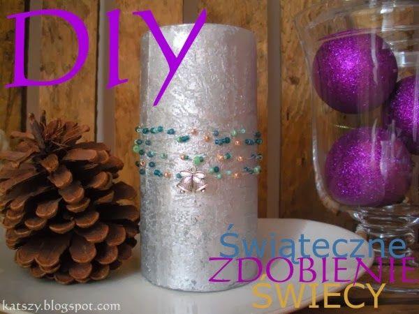 DIY: Świąteczne Zdobienie Świecy