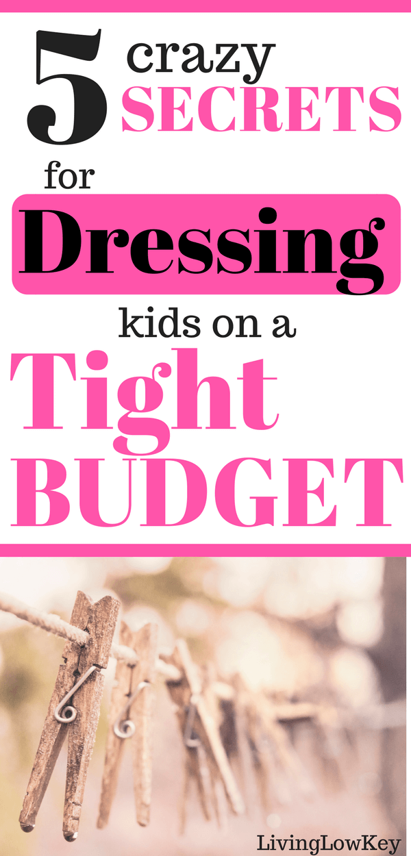 76520b82696 These are the best money saving tips on kids clothing! Trying to find cute clothes  for girls and boys can be hard when your budget is small.