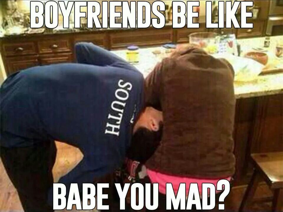 Funny Memes For Boyfriend : Boyfriends be like babe you mad? quotes and memes pinterest
