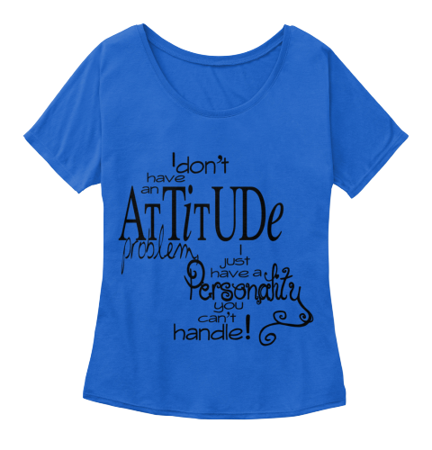 Attitude Girl  Most Liked T-Shirt on Internet.  Buy If You Liked