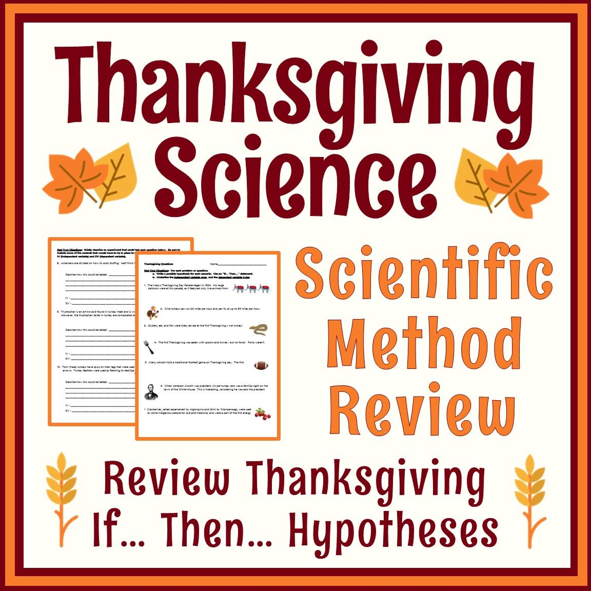 Thanksgiving Science Activity Scientific Method Hypothesis Variables Scientific Method Science Activities Scientific Method Worksheet