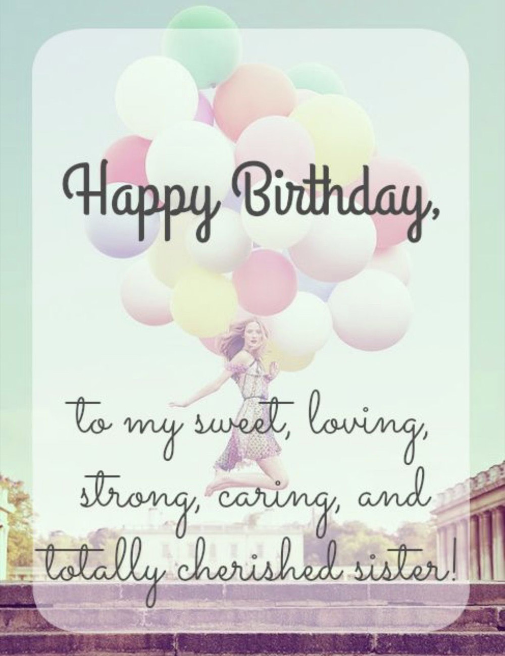 170 Birthday Wishes For Sister To Make Her Happy Some Events Happy Birthday Sister Quotes Happy Birthday Sister Messages Sister Birthday Quotes