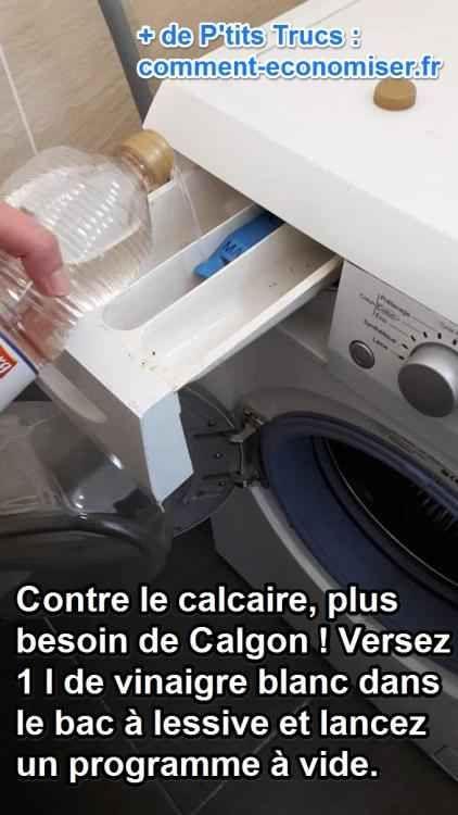 Contre Le Calcaire Plus Besoin De Calgon Utilisez Du Vinaigre Blanc A La Place Nettoyage Machine A Laver Astuce Menage Et Vinaigre Blanc