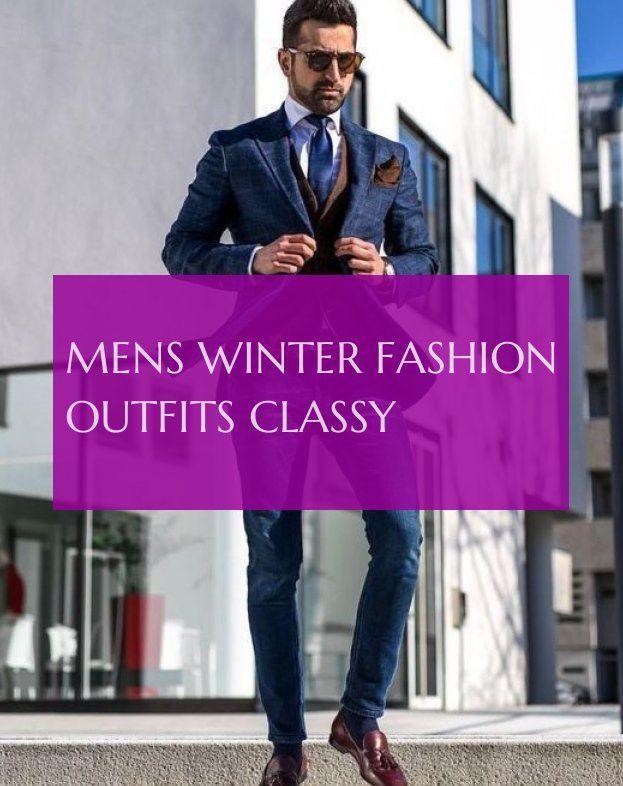 herren wintermode outfits edel  mens winter fashion outfits classy  Preppy winter fashion men India winter fashion men London winter fashion men