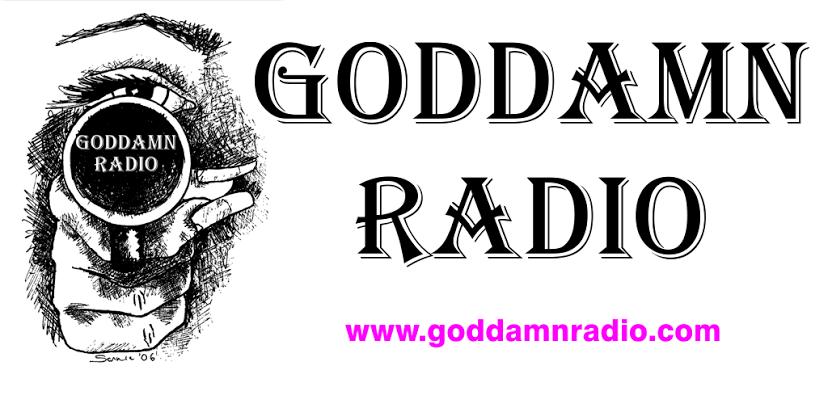 GODDAMN RADIO