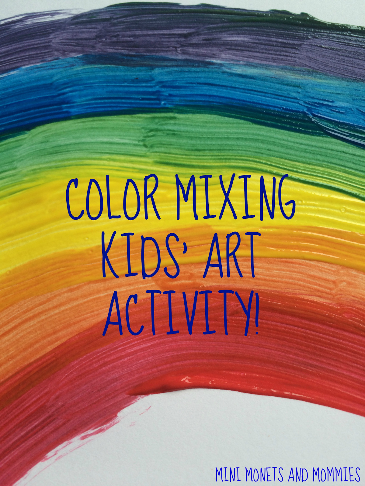 Rainbow Color Mixing Art Activity For Kids