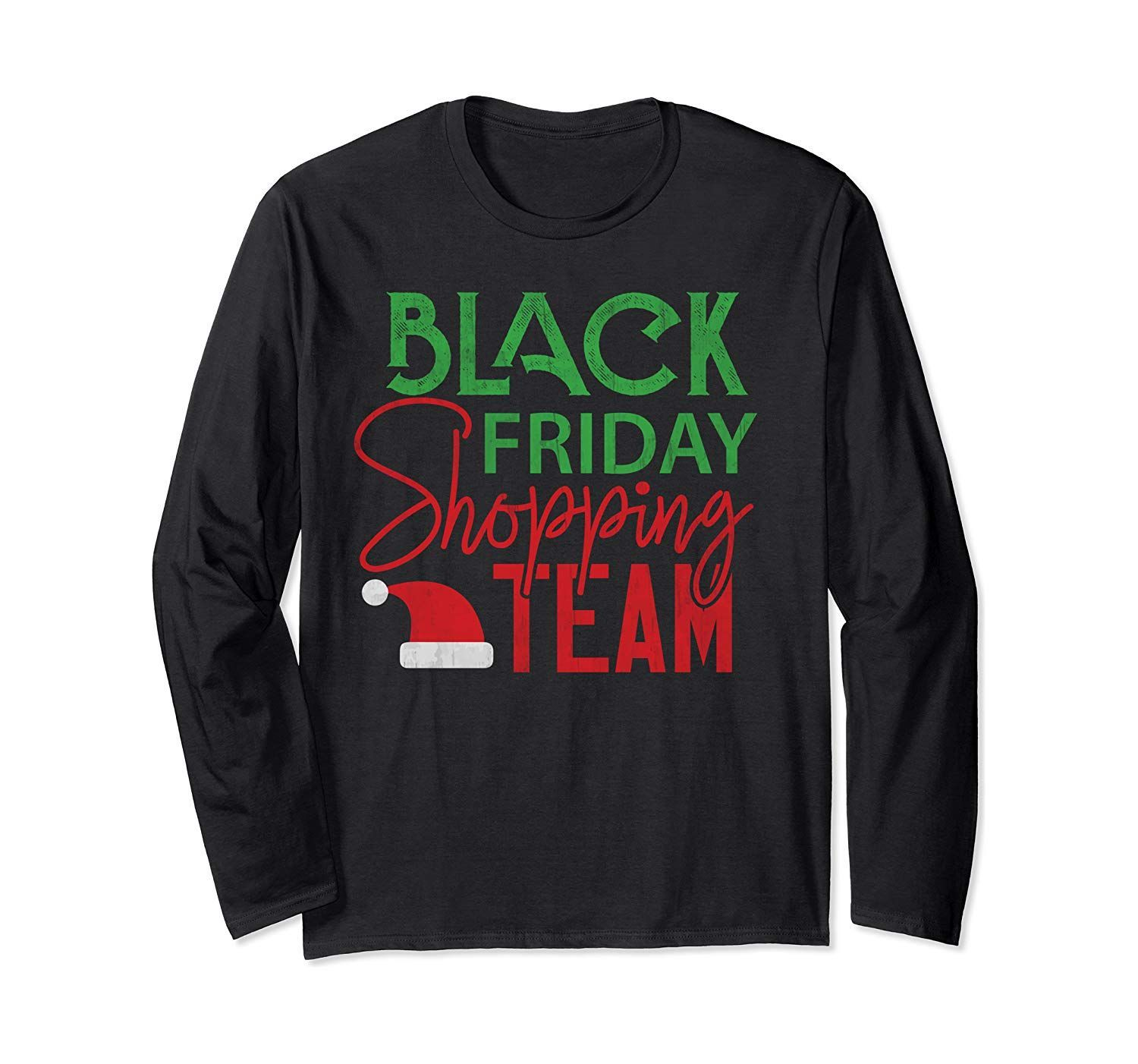 Black Friday Shopping Team Lustiges Weihnachtsgeschenk Langarm T-Shirt #blackfridayfunny