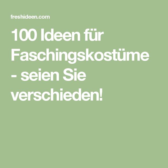 100 Ideen für Faschingskostüme - seien Sie verschieden!