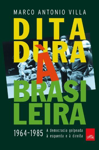 Ditadura Á Brasileira por Marco Antonio Villa http://www.amazon.com.br/dp/8580449588/ref=cm_sw_r_pi_dp_cupawb170ZHAR