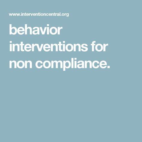 Behavior Interventions For Non Compliance  School