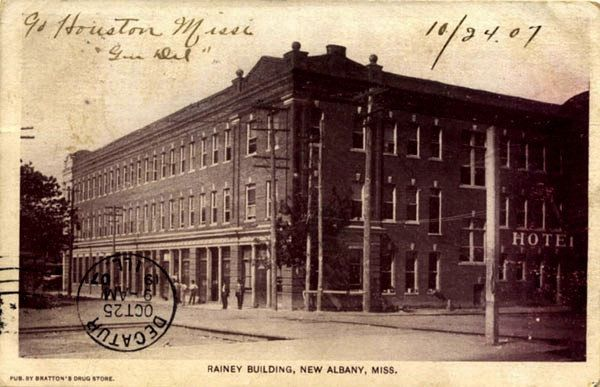 Rainey Hotel New Albany Mississippi 1907 From Old Collierville