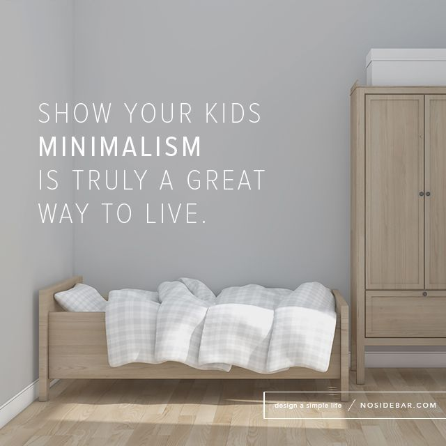 minimalism with kids 3 things to learn simplify parenting pinterest minimalisme. Black Bedroom Furniture Sets. Home Design Ideas