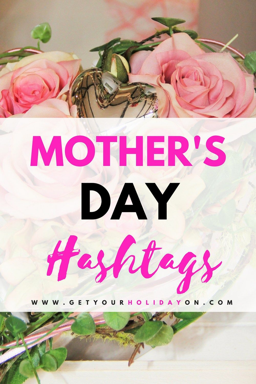 Popular Hashtags For Mothers Day Mothers Day Hashtags Gifts Mothersday Mom Mommy Mothers Day Morhers Day Mother