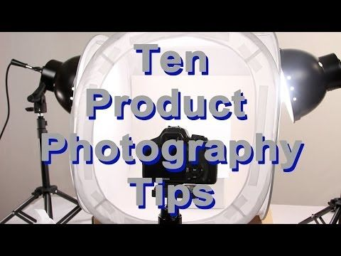 Ten Product Photography Tips - YouTube taking photos of small objects using a light tent