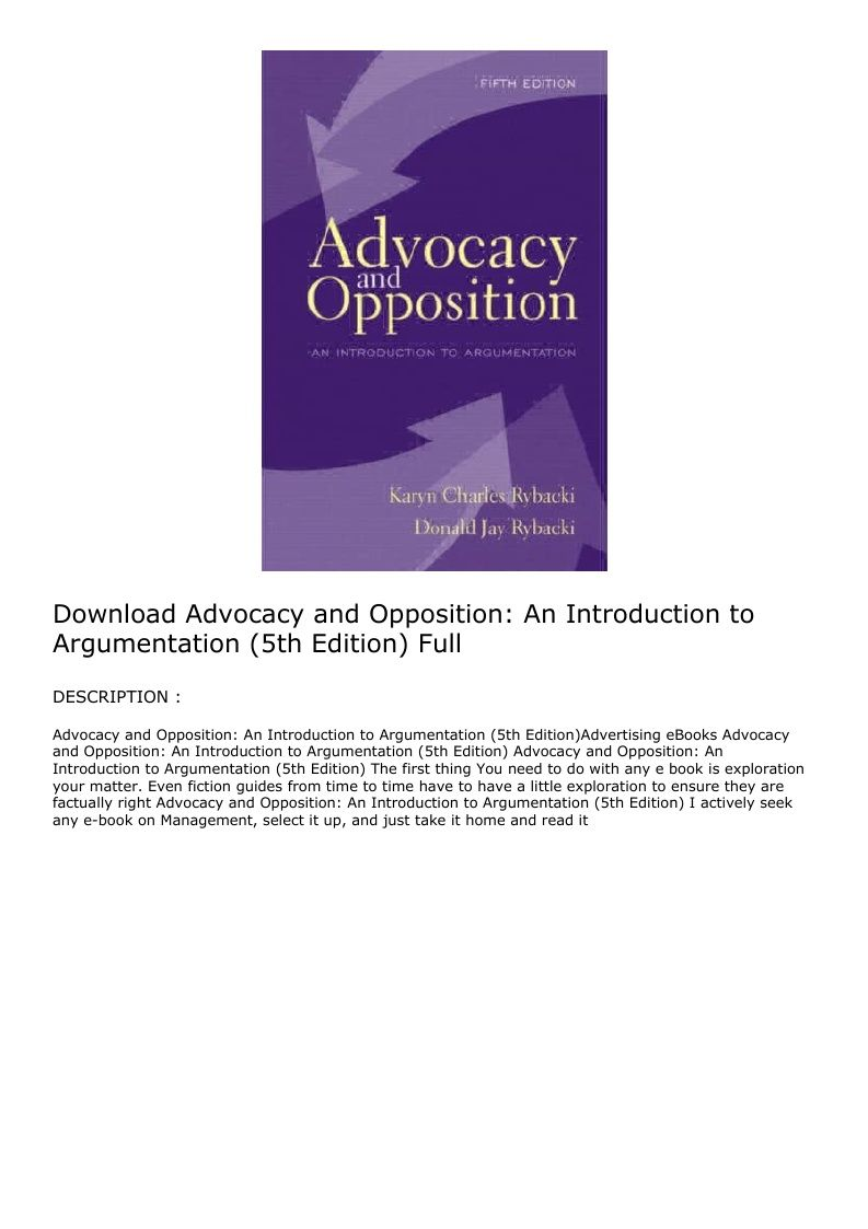 Download Advocacy And Opposition An Introduction To Argumentation 5th Edition Full Advocacy Introduction Hardcover