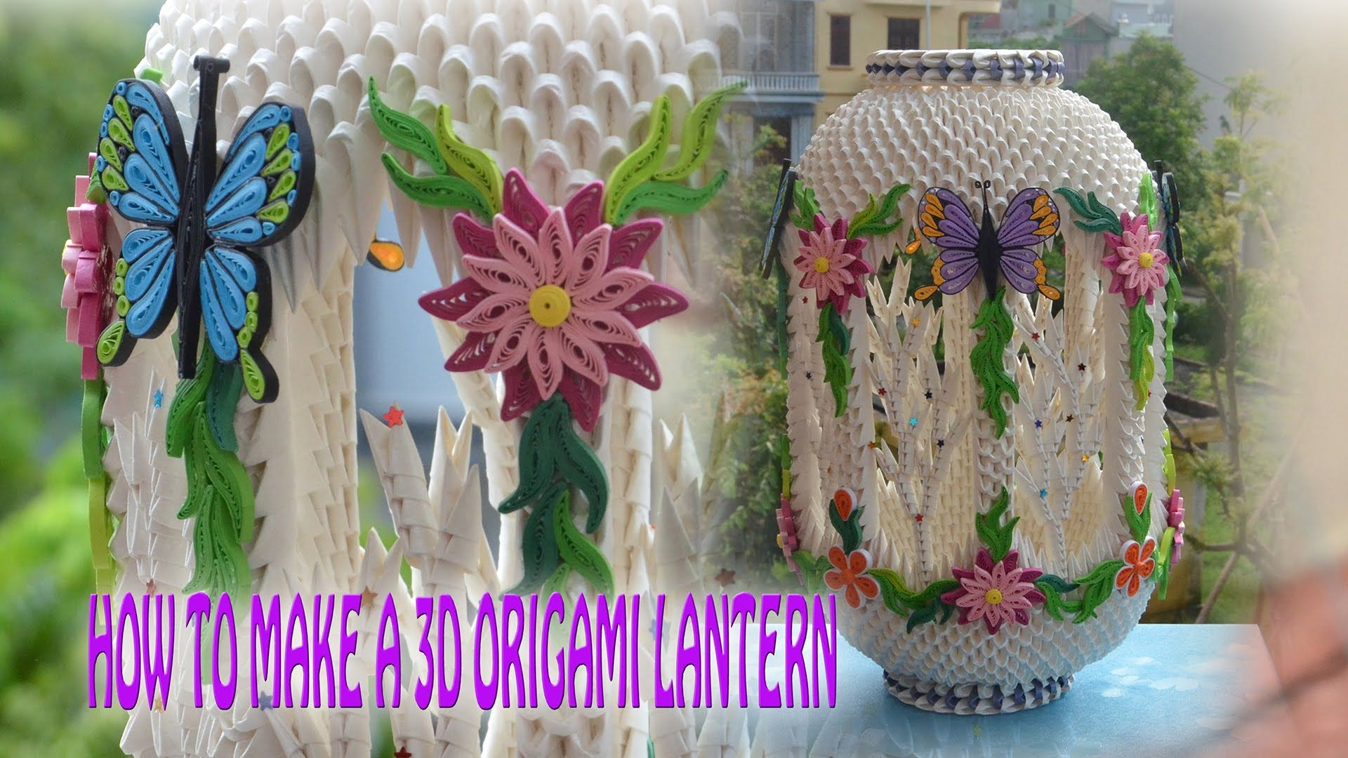 How To Make A 3d Origami Lantern Diy Paper Lantern Tutorial Paper Lam Origami Origami Origami Lantern 3d Origami