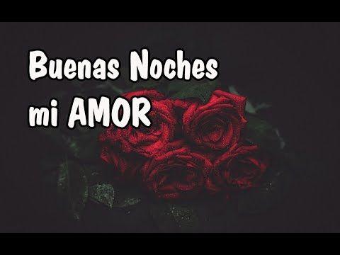Buenas Noches Amor Saludos Para Desear Feliz Noche A Mi Novio