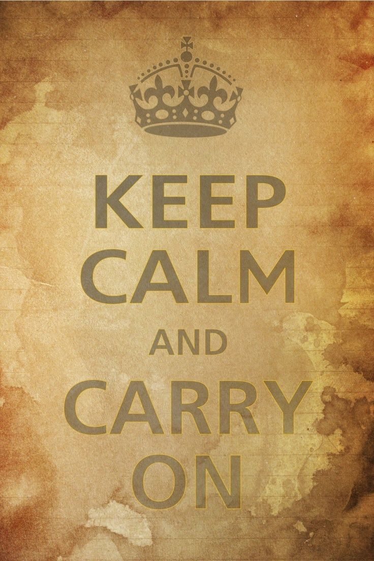 Keep calm and carry on | Keep calm quotes | Pinterest | Calming